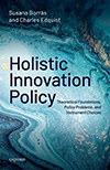 Holistic Innovation Policy. Theoretical Foundations, Policy Problems, and Instrument Choices