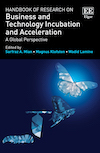 Handbook of Research on Business and Technology Incubation and Acceleration – A Global Perspective