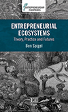 Entrepreneurial Ecosystems. Theory, Practice and Futures