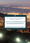 Digital Entrepreneurship in Sub-Saharan Africa – Challenges, Opportunities and Prospects