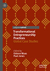 Transformational Entrepreneurship Practices. Global Case Studies